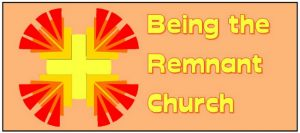 Being the Remnant Church