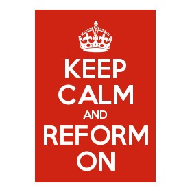 Desperate Times don't Demand Desperate Measures – Keep Calm and Reform On