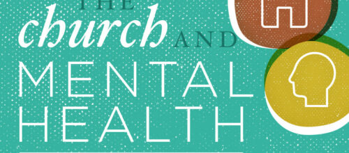 The Church and Mental Health Workshop Audio Presentations