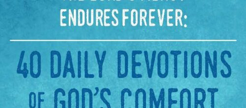 New Devotional Guide: The Lord's Mercy Endures Forever!