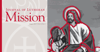 Journal of Lutheran Mission – August 2017