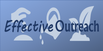Effective Outreach, Part 2: Effective outreach creates connections with nonchurched people
