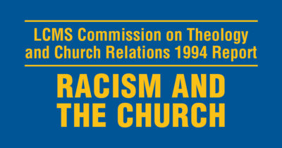 CTCR report: Human beings as gifts of God